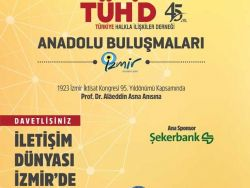 TÜHİD Anadolu Buluşmaları İzmir etkinliğiyle devam ediyor!