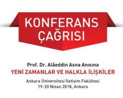 """Prof. Dr. Alâeddin Asna Anısına """"Yeni Zamanlar ve Halkla İlişkiler"""" Konferansı"""